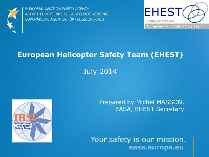 european helicopter safety team ehest july 2014 n.