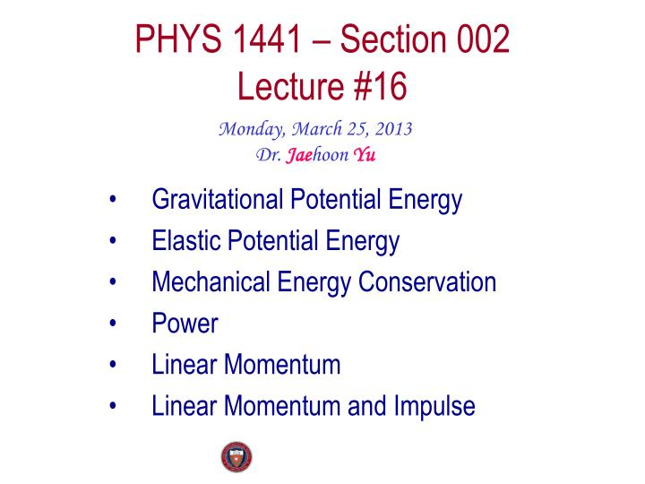 phys 1441 section 002 lecture 16 n.