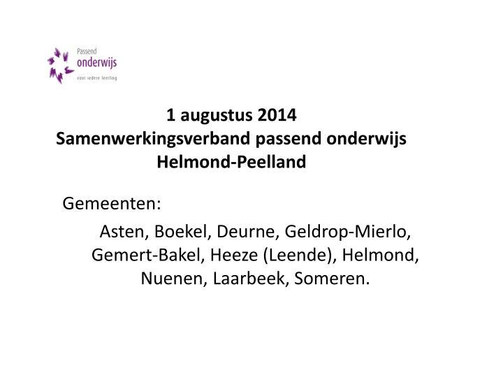 1 augustus 2014 samenwerkingsverband passend onderwijs helmond peelland
