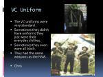 vc uniform