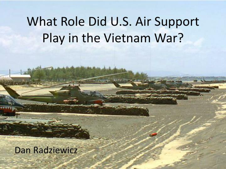 what role did u s air support play in the vietnam war n.