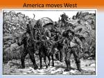 america moves west