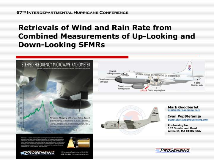 retrievals of wind and rain rate from combined measurements of up looking and down looking sfmrs n.