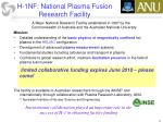 h 1nf national plasma fusion research facility