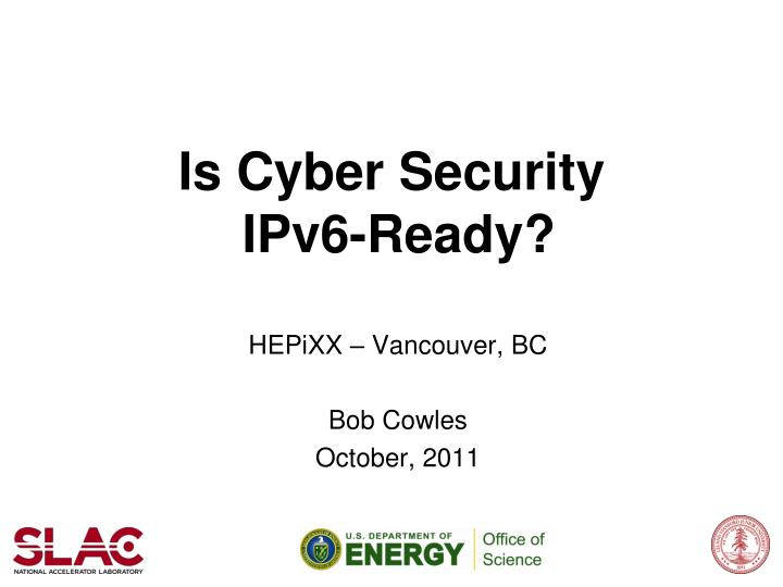 is cyber security ipv6 ready n.