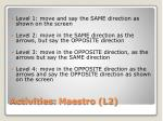 activities maestro l21