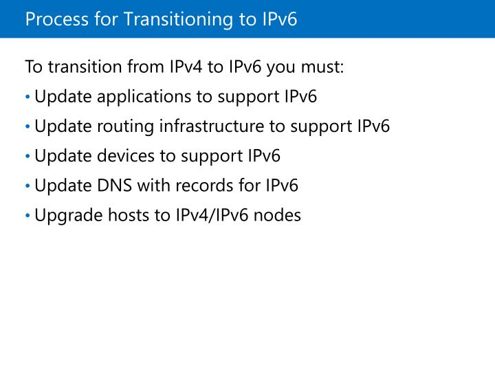 Process for Transitioning to IPv6
