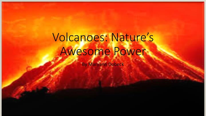 ppt - volcanoes: nature's awesome power powerpoint presentation, Modern powerpoint