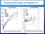 existing dis data on nucleon a 1