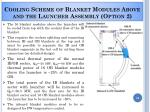 cooling scheme of blanket modules above and the launcher assembly option 2