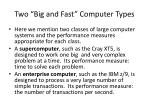 two big and fast computer types