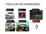 focus on the advantages