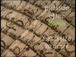 dictation of the koran that lasted 20 years