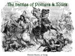 the battles of poitiers tours