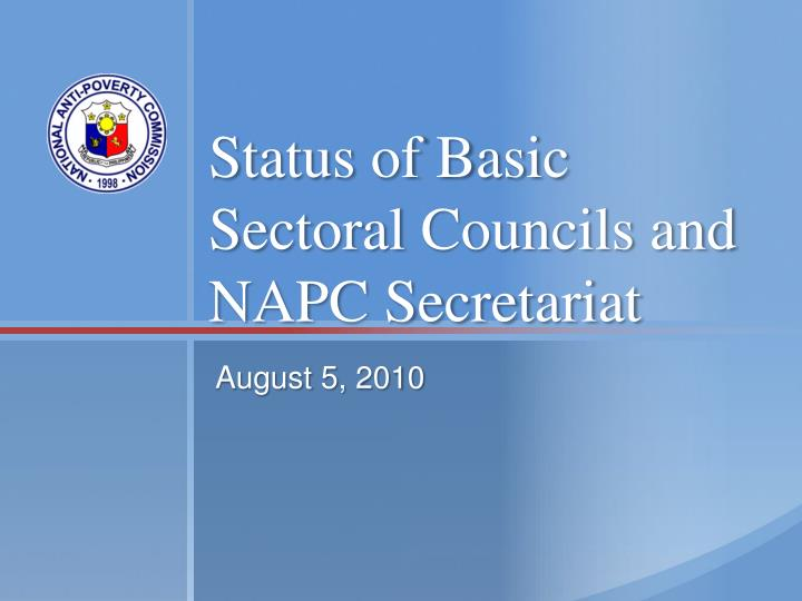 status of basic sectoral councils and napc secretariat n.