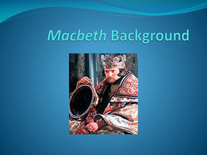 macbeth background n.