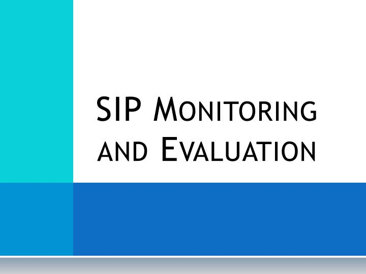 sip monitoring and evaluation n.