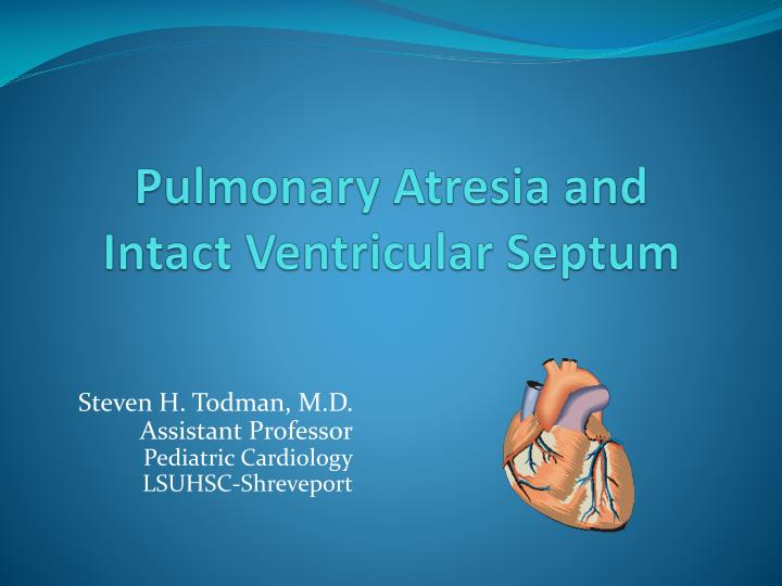 pulmonary atresia and intact ventricular septum n.