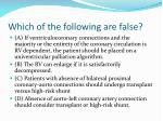 which of the following are false11