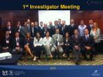 1 st investigator meeting