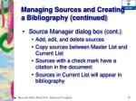 managing sources and creating a bibliography continued