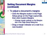 setting document margins continued