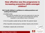 how effective was the programme in increasing preventive skills amongst children