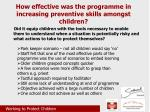how effective was the programme in increasing preventive skills amongst children2