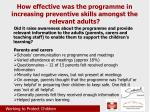 how effective was the programme in increasing preventive skills amongst the relevant adults