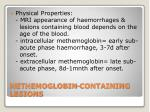 methemoglobin containing lesions