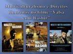 multiculturalismo e direitos humanos no filme valsa com bashir