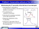 problem1 conservative estimate of the fall time