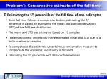 problem1 conservative estimate of the fall time2