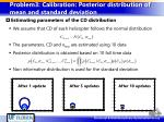 problem3 calibration posterior distribution of mean and standard deviation