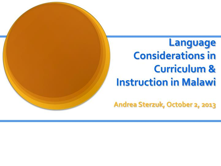language considerations in curriculum instruction in malawi n.