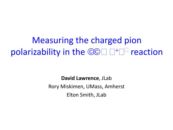 measuring the charged pion polarizability in the reaction n.