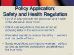 policy application safety and health regulation