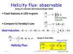 helicity flux observable