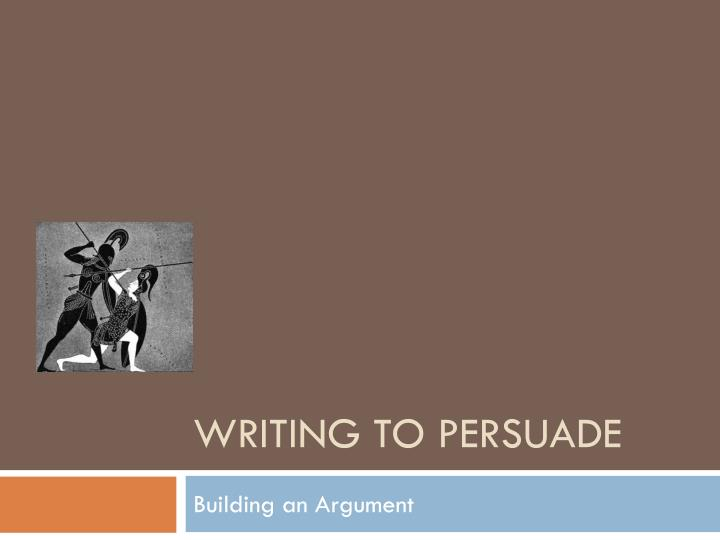 writing to persuade n.