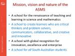 mission vision and nature of the asms