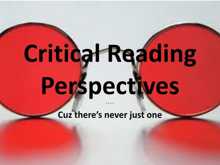 critical reading perspectives n.