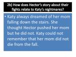 2b how does hector s story about their fights relate to katy s nightmares1