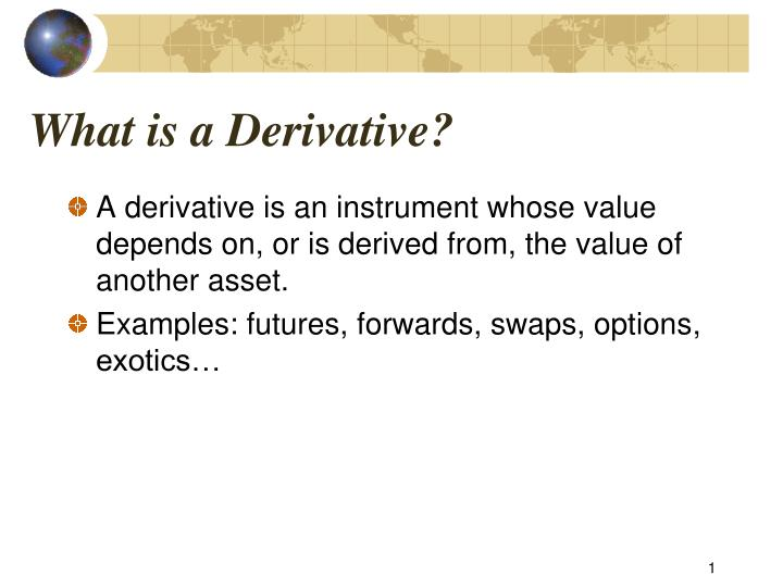 what is a derivative n.