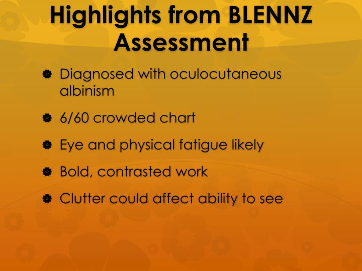 Highlights from BLENNZ Assessment