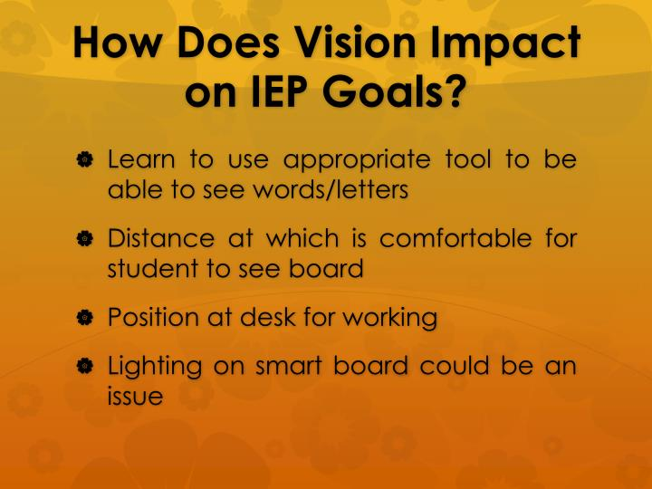 How Does Vision Impact on IEP Goals?