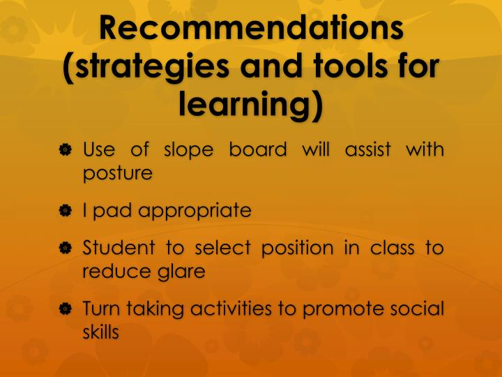 Recommendations (strategies and tools for learning)