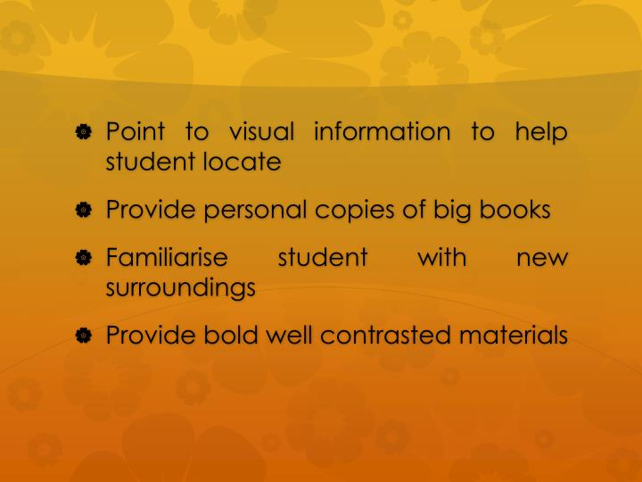 Point to visual information to help student locate