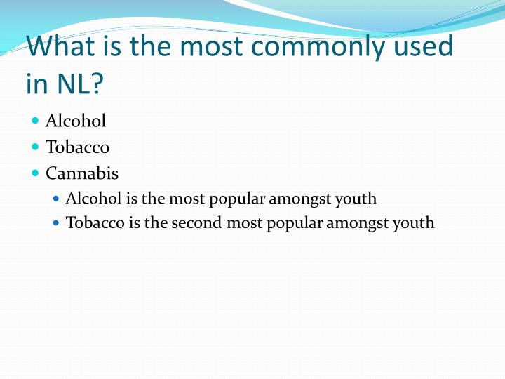 What is the most commonly used in nl