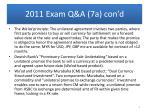 2011 exam q a 7a con d