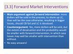 3 3 forward market interventions